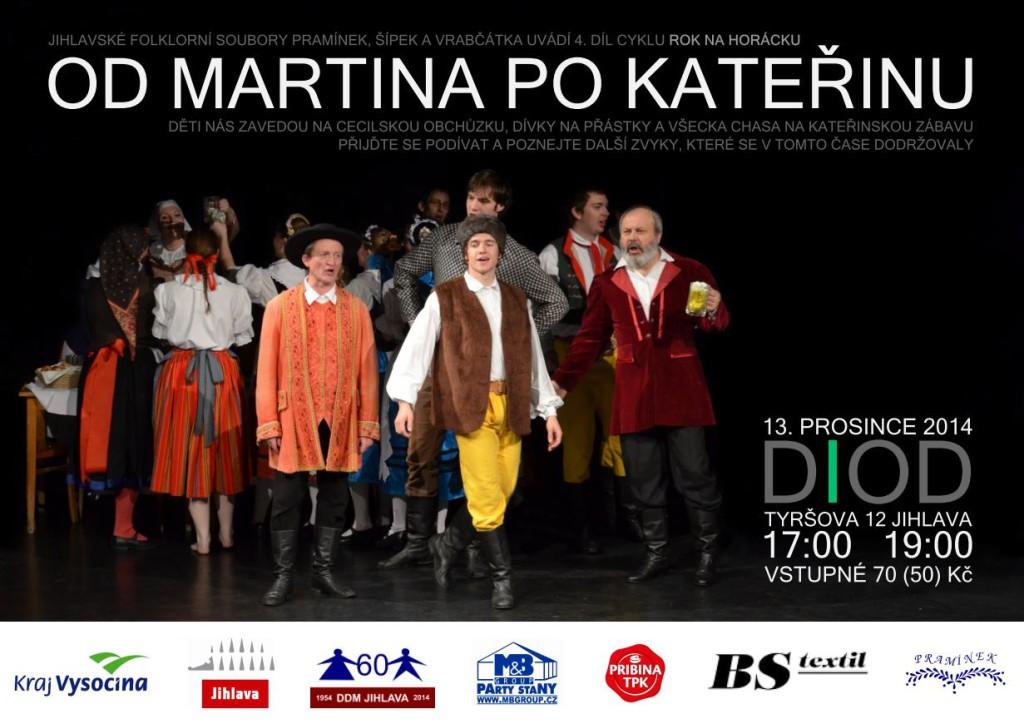 Od Martina po Kateřinu 2014 - Pramínek Jihlava